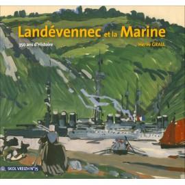 LANDEVENNEC ET LA MARINE - 350 ans d'Histoire