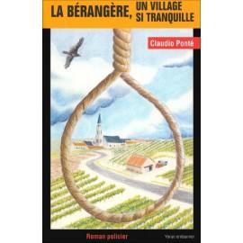 LA BÉRANGÈRE, UN VILLAGE SI TRANQUILLE