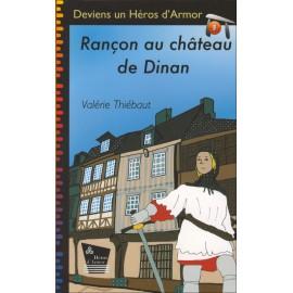 RANÇON AU CHÂTEAU DE DINAN - Deviens un Héros d'Armor - Tome 3