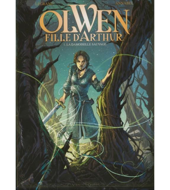OLWEN FILLE D'ARTHUR Tome 1 - La damoiselle sauvage