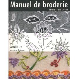 MANUEL DE BRODERIE No 2 Sur tulle