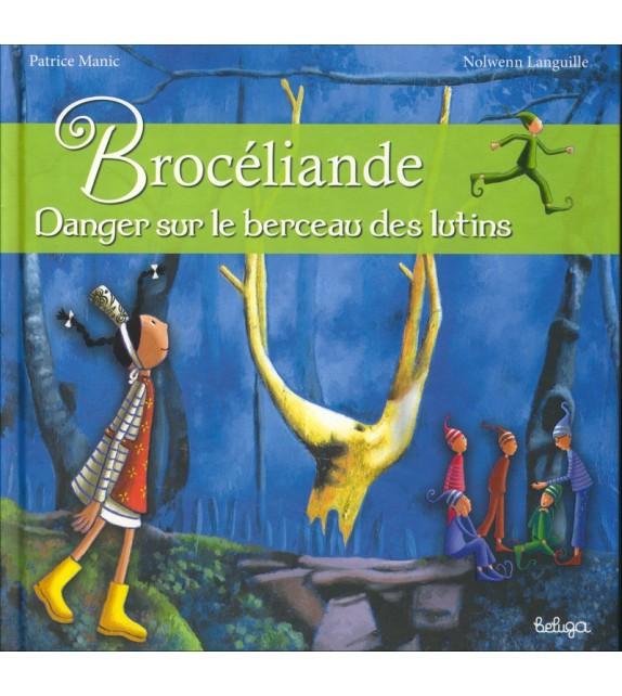 BROCÉLIANDE BERCEAU DES LUTINS