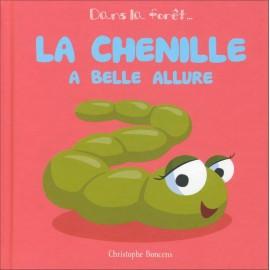 LA CHENILLE A BELLE ALLURE