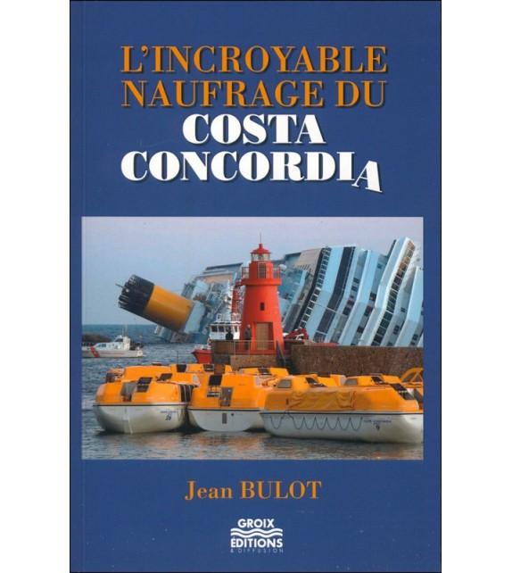 L'INCROYABLE NAUFRAGE DU COSTA CONCORDIA