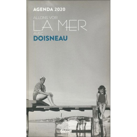 AGENDA 2020 - ALLONS VOIR LA MER AVEC DOISNEAU (petit format)