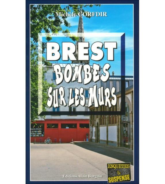 BREST BOMBES SUR LES MURS