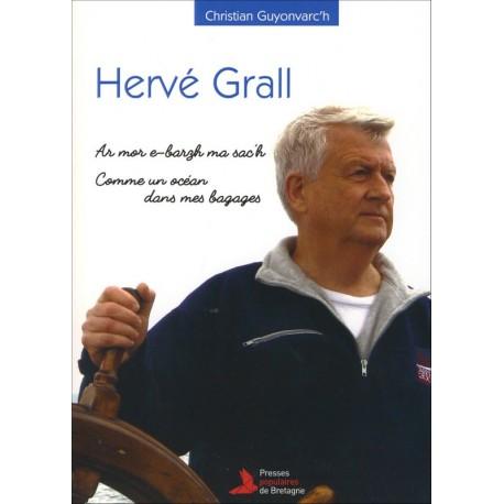HERVÉ GRALL - Ar mor e-barzh ma sac'h, comme un océan dans mes bagages