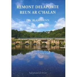 REMONT DELAPORTE, REUN AR C'HALAN, DIV BLANEDENN