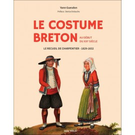 AUX ORIGINES DU COSTUME BRETON - La collection d'Henri Charpentier
