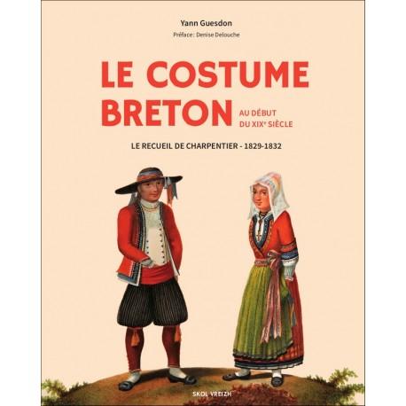 AUX ORIGINES DU COSTUME BRETON - La collection d'Henri Charpentier