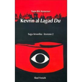 KEVRIN AL LAGAD DU - Saga Arvorika - Levrenn 2