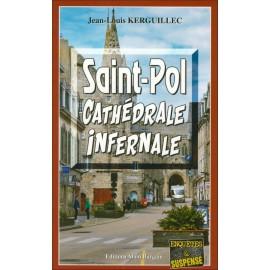 SAINT-POL CATHÉDRALE INFERNALE