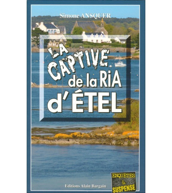 LA CAPTIVE DE LA RIA D'ÉTEL