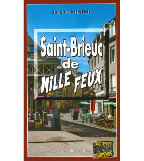 SAINT-BRIEUX DE MILLE FEUX