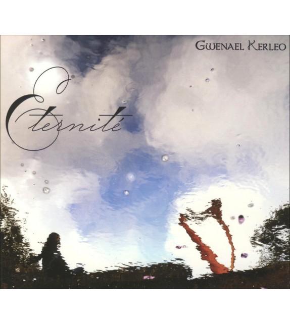 CD GWENAEL KERLEO - ÉTERNITÉ