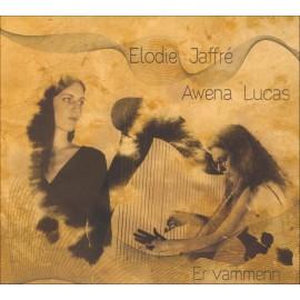 CD ÉLODIE JAFFRÉ & AWENA LUCAS - ER VAMMENN