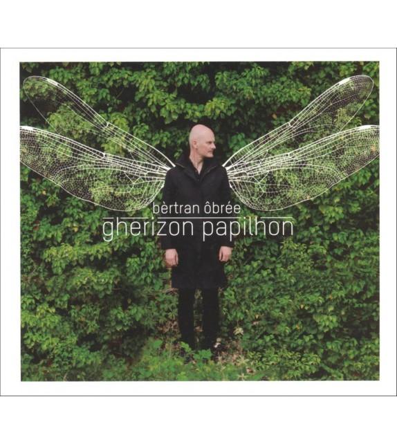 CD BÈRTRAN ÔBRÉE - GHERIZON PAPILHON