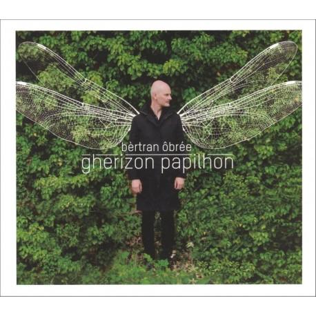 CD BÈRTAN ÔBRÉE - GHERIZON PAPILHON