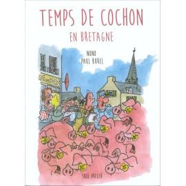 TEMPS DE COCHON EN BRETAGNE
