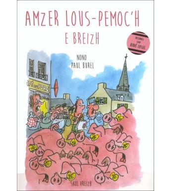 AMZER LOUS-PEMOC'H E BREIZH
