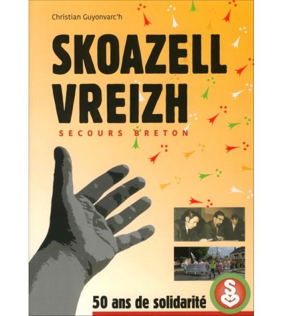 SKOAZELL VREIZH - Secours breton - 50 ans de solidarité