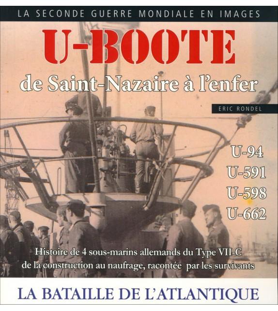 U-BOOTE DE SAINT-NAZAIRE À L'ENFER