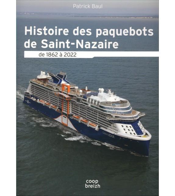 HISTOIRE DES PAQUEBOTS À SAINT-NAZAIRE