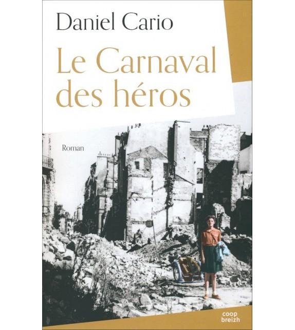 LE CARNAVAL DES HÉROS