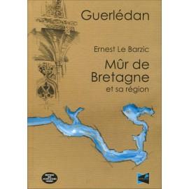 GUERLÉDAN MÛR DE BRETAGNE ET SA RÉGION