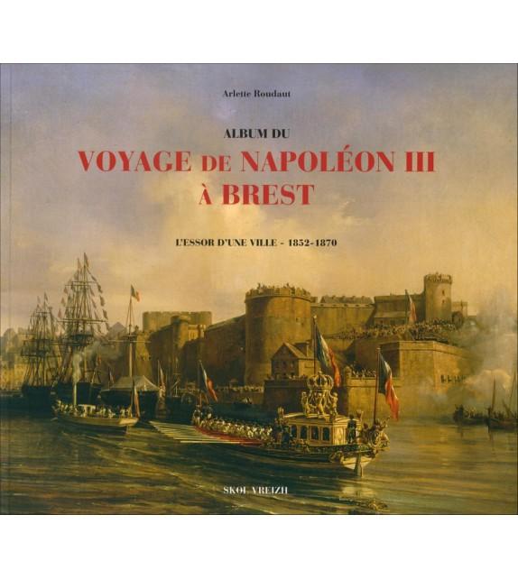 VOYAGE IMPÉRIAL À BREST- L'essor d'une ville 1852-1870