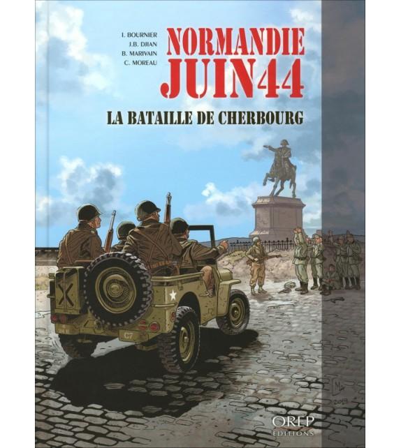 NORMANDIE JUIN 44 - Tome 7 la bataille de Cherbourg