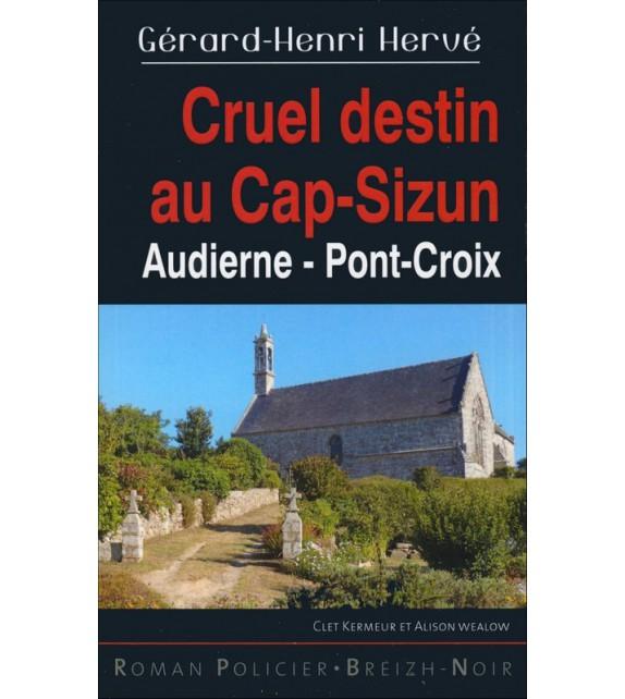 CRUEL DESTIN AU CAP-SIZUN - Audiern, Pont-Croix