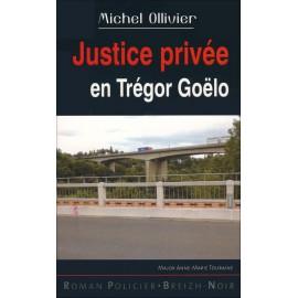 JUSTICE PRIVÉE EN TRÉGOR GOËLO