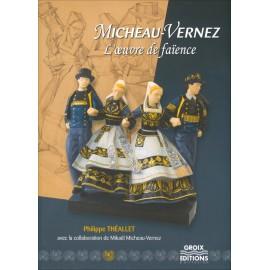 MICHEAU VERNEZ L'œuvre de faïence