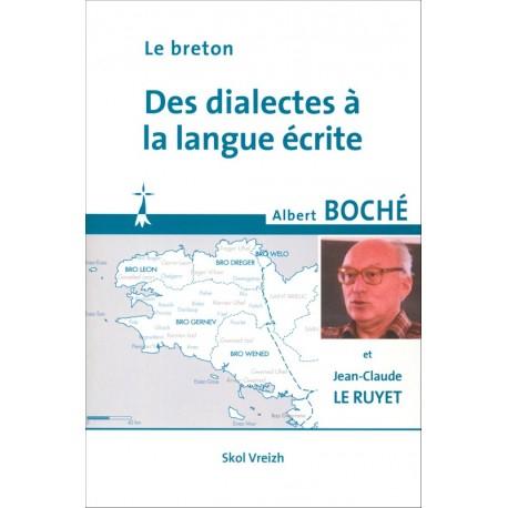 LE BRETON. DES DIALECTES À LA LANGUE ÉCRITE