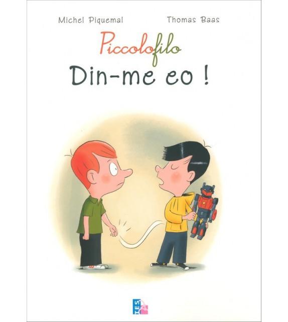 PICCOLOFILO Din-me eo !