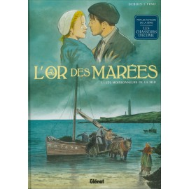 L'OR DES MARÉES Tome 1 Les moissonneurs de la mer