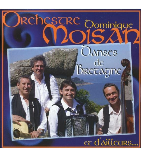 CD DOMINIQUE MOISAN - DANSES DE BRETAGNE et d'ailleurs...