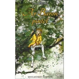 AR BARON PINTET (Le Baron perché)