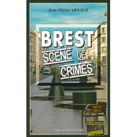 BREST SCÈNES DE CRIMES