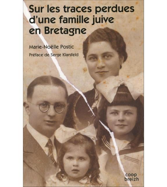 SUR LES TRACES PERDUES D'UNE FAMILLE JUIVE EN BRETAGNE