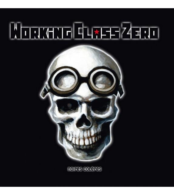 CD WORKING CLASS ZERO - Noires colères