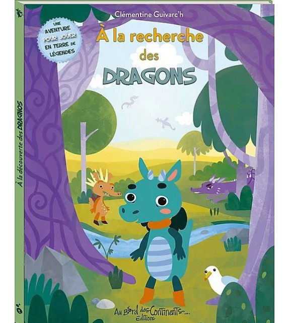 A LA RECHERCHE DES DRAGONS - Clémentine Guivarc'h