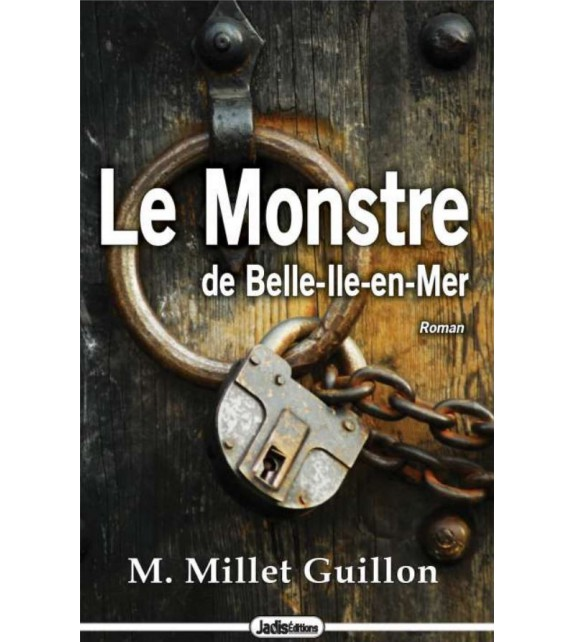 LE MONSTRE DE BELLE-ILE-EN-MER