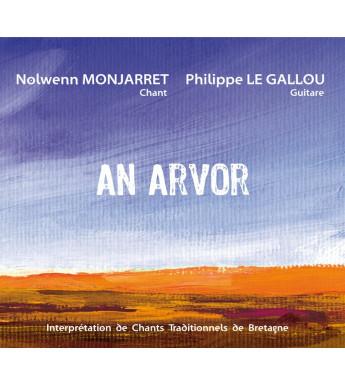 CD Nolwenn MONJARRET & Philippe LE GALLOU - AN ARVOR