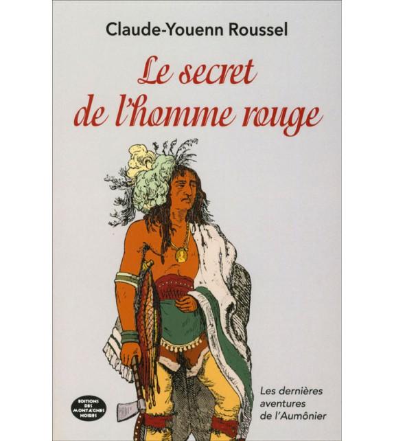 LE SECRET DE L'HOMME ROUGE