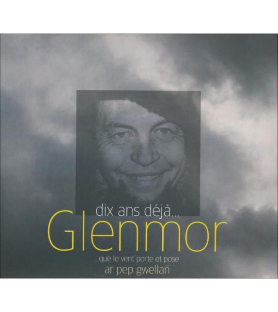 CD GLENMOR - 10 ANS DEJA...