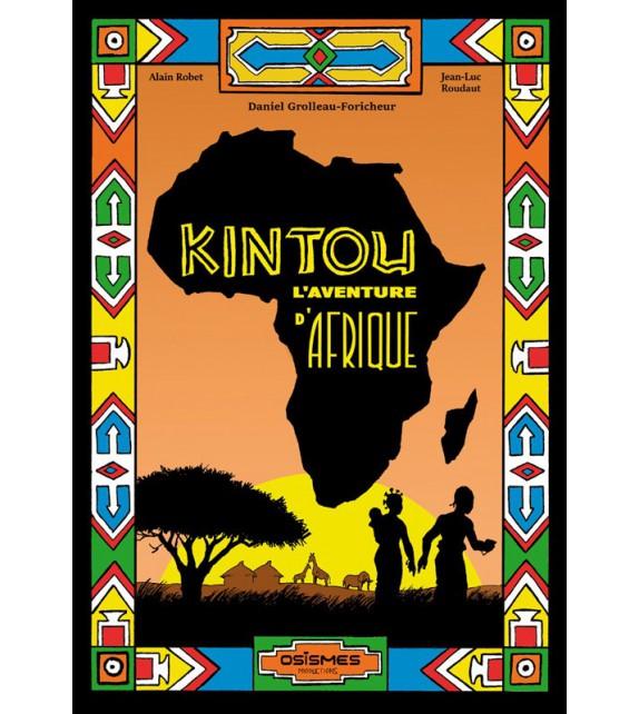 KINTOU L'aventure d'Afrique