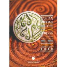 CAHIER BRODERIE Le Neudé - La broderie Bigoudène Vol. 1