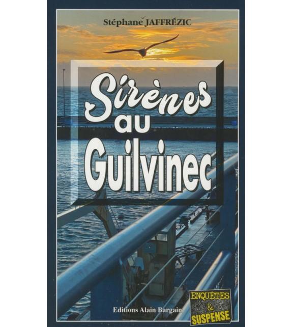 SIRENES AU GUILVINEC